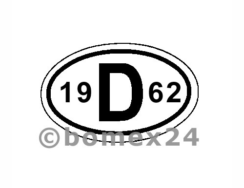 "D-Schild mit Jahreszahl ""1962"" Aluminium"