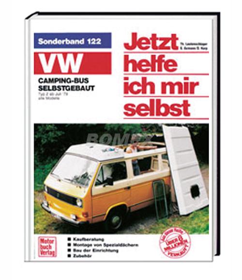 Jetzt helfe ich mir selbst, Bus T3 Camping, 1980-